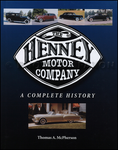 The Henney Motor Company A Complete History