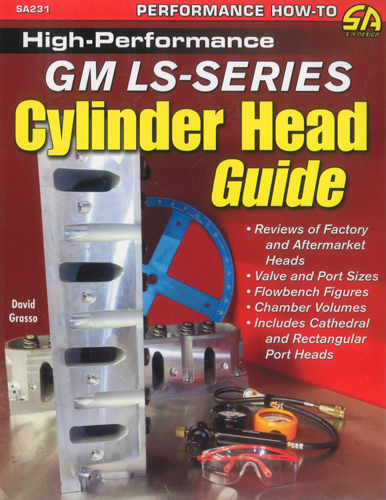 High Performance GM LS-Series and Vortec Cylinder Head Guide