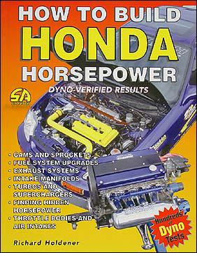 How To Build Honda Horsepower: Dyno-Verified Results