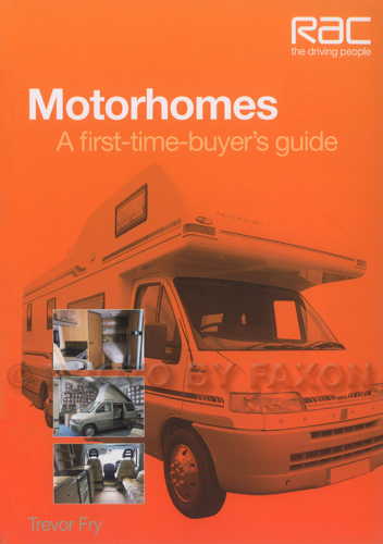 Motorhomes A First-Time-Buyer's Guide By Trevor Fry