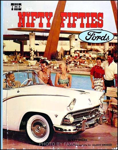 The Nifty Fifties Ford; 1946-1959 Year-by-year History