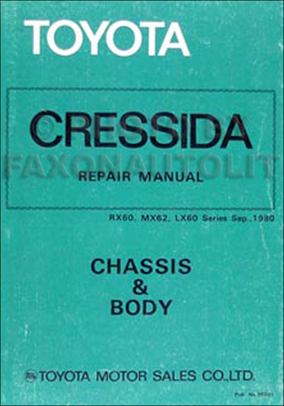 1981-1982 Toyota Cressida Chassis & Body Repair Shop ...