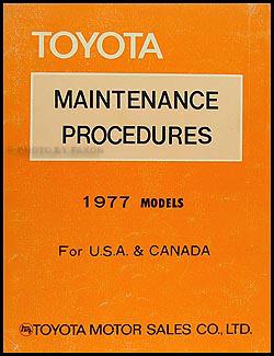 1977 Toyota Maintenance Procedures Manual Original Celica Corona Land Cruiser Pickup