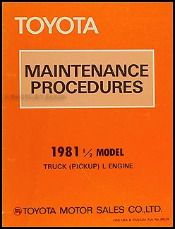 1981.5 Toyota Pickup Diesel Maintenance Procedures Manual Original