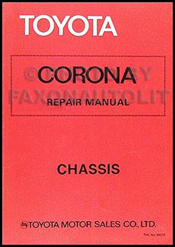 1979 1982 toyota corona chassis repair shop manual original no 98316 rh faxonautoliterature com toyota corona repair manual toyota corona repair manual