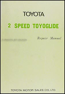 1968-1971 Toyota Corolla  Automatic Transmission 2 Speed Repair Shop Manual
