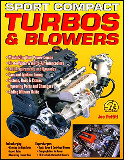 How to Install Sport Compact Turbos, Superchargers, & Blowers
