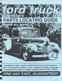 Find ANY Ford Pickup Truck and Ranchero Part with Parts Locating Guide